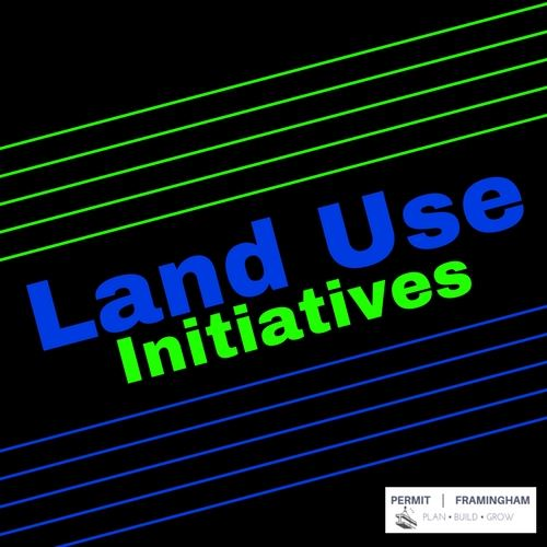 Images reads Land Use Initiatives