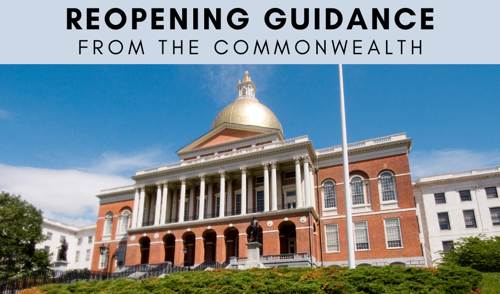 Text: Reopening Guidance from the Commonwealth, photo of the State House