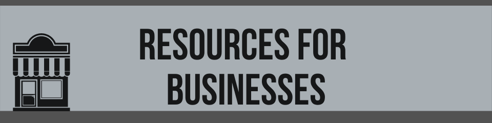 Text: Resources for Businesses and a photo of a storefront