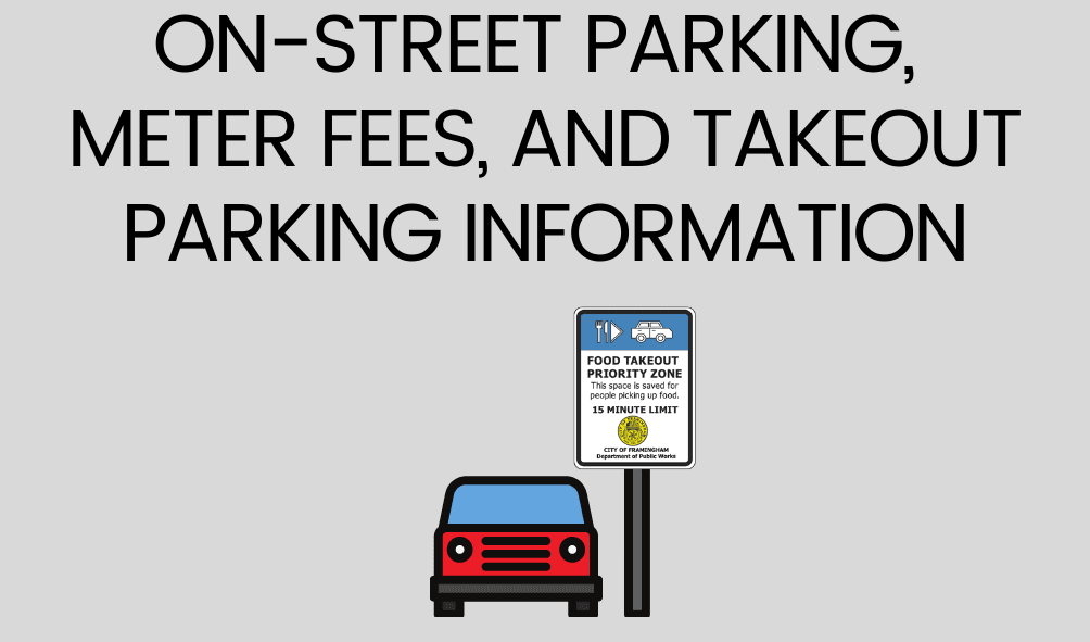 Text: On-street Parking, Meter Fees, and Takeout Parking Information, image of the City's takeout