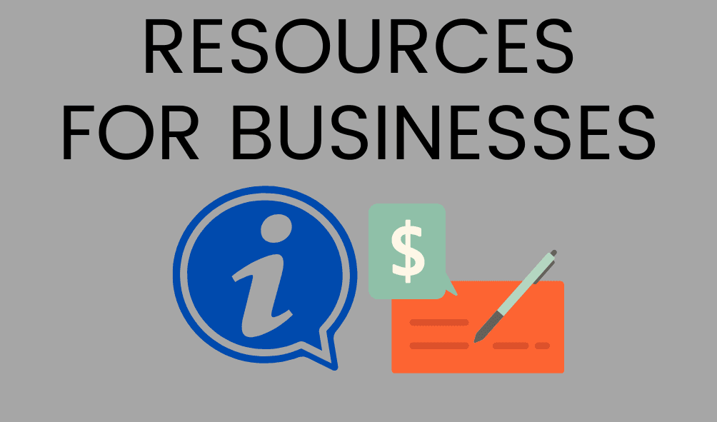 "Text: Resources for Businesses, image of a blue info button with the letter ""i"", image of a ch"