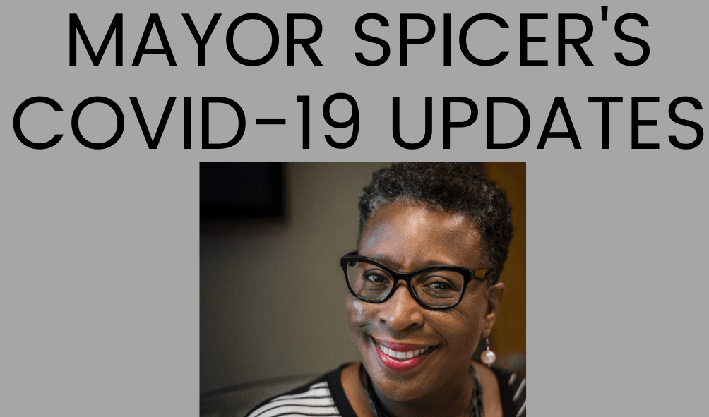 Graphic with a photo of Mayor Spicer. Text: Mayor Spicer's COVID-19 Updates