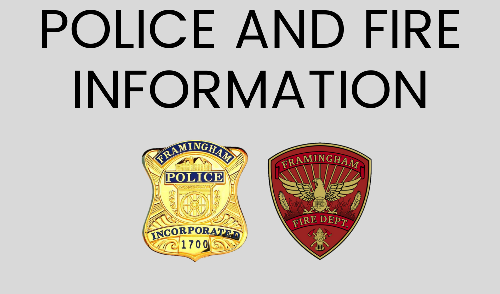 Graphic with the Framingham Police and Fire Dept. logos. Text: Police and Fire Information