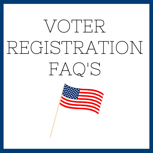 Voter Registration Frequently Asked Questions