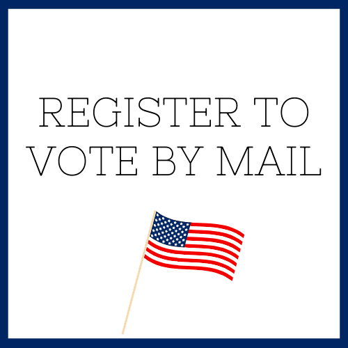 Register to Vote by Mail