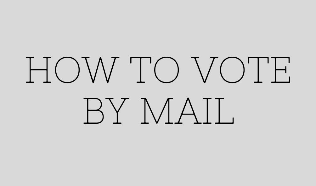 Text: How to Vote By Mail