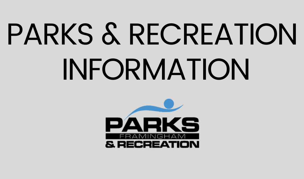 Text: Parks and Recreation Information, image of the Framingham Parks and Rec Logo