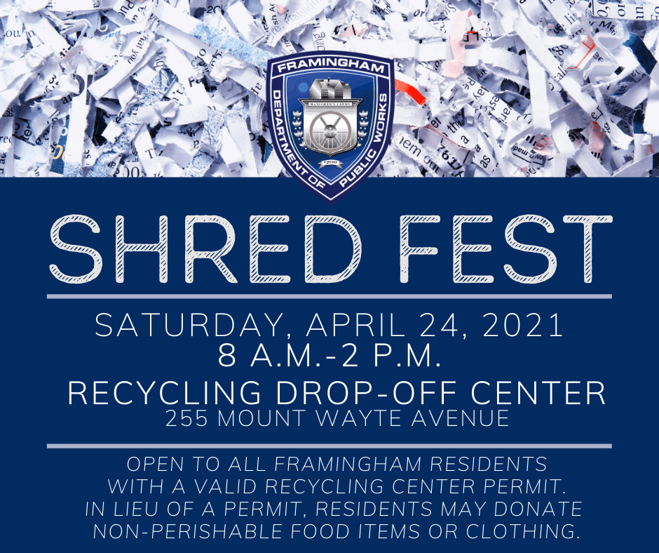 Shred Fest, Saturday, April 24, 8 a.m.-2 p.m., at the Recycling Center, 255 Mt. Wayte Ave.