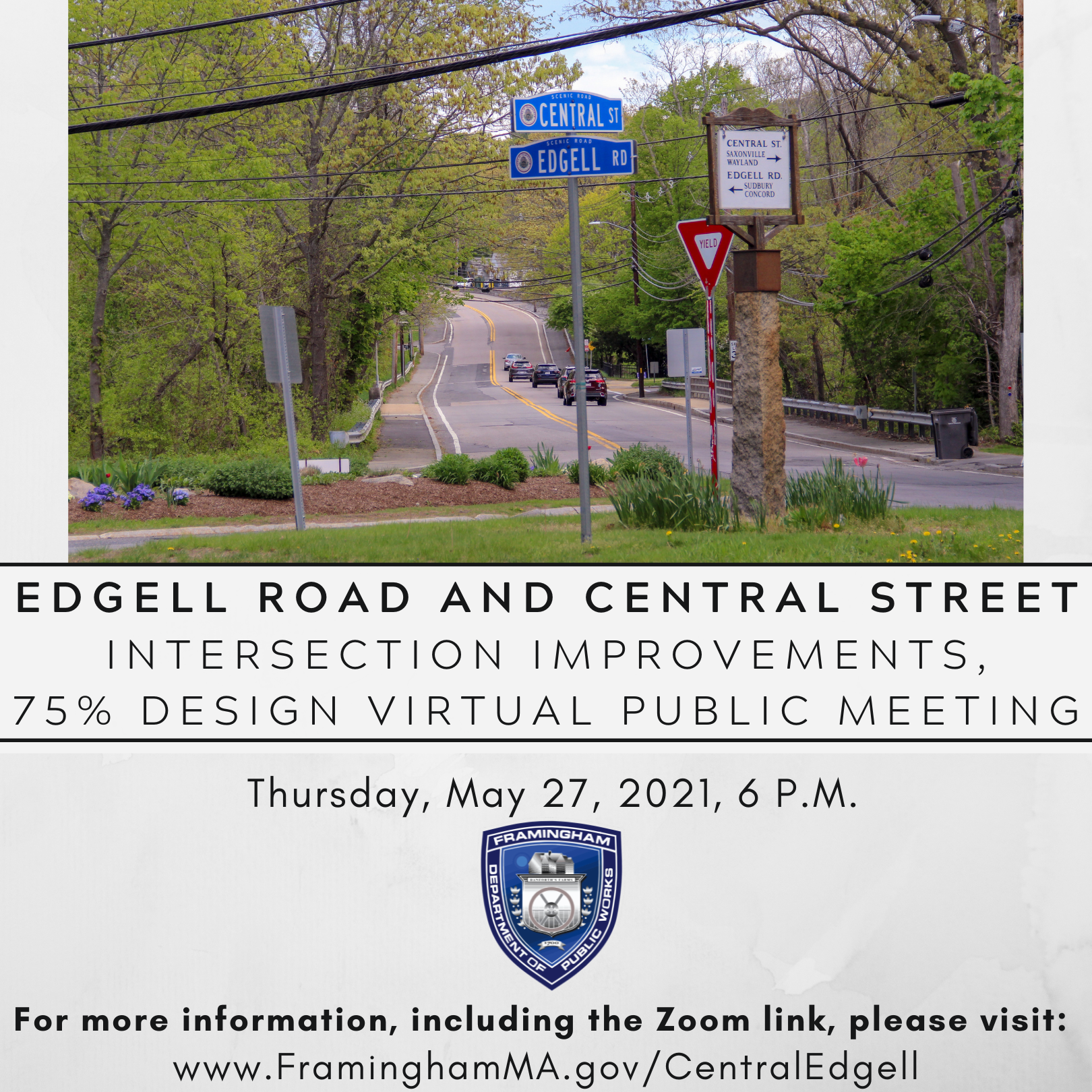 Graphic with image of Edgell Road/Central Street. Text: Edgell Road and Central St. Intersection
