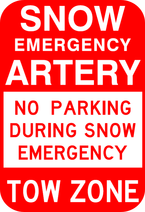 Photo of a red and white sign with the following text: SNOW EMERGENCY ARTERY. NO PARKING DURING SNOW