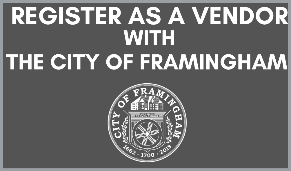 Register as a Vendor with the City of Framingham with the City seal  Opens in new window
