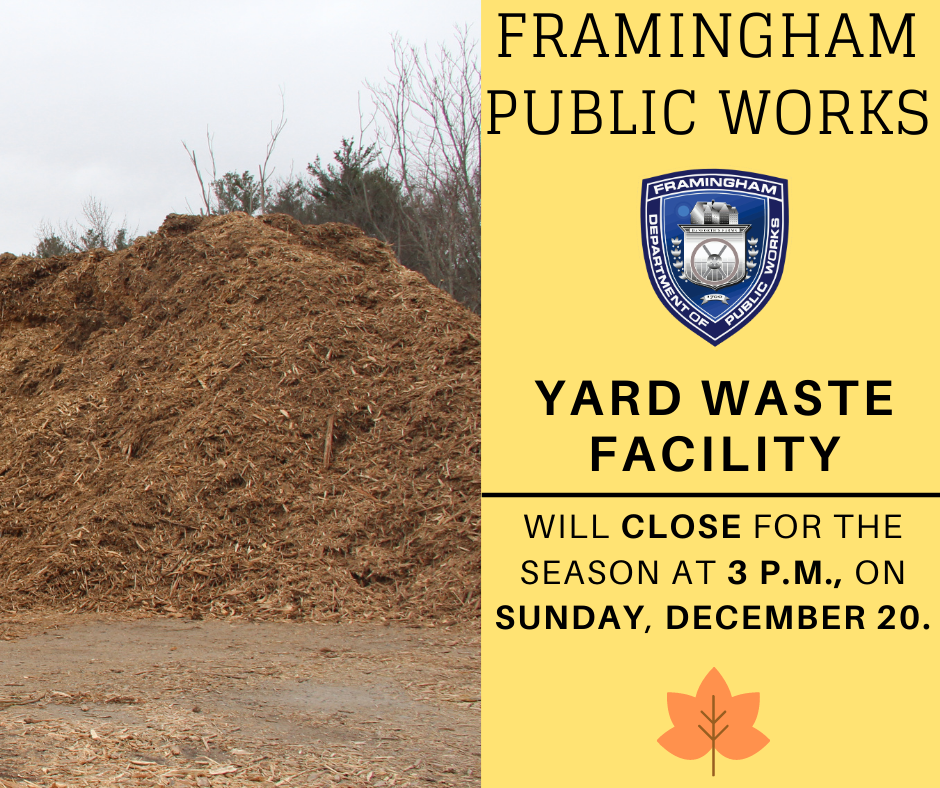 Yard Waste Facility Closure - Sunday, Dec. 20 at 3 p.m.